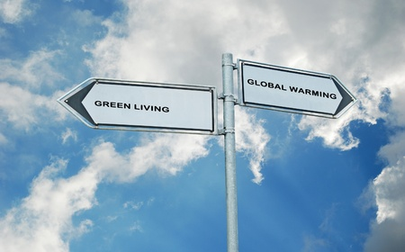 way of life: road signs to global warming and green living