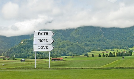 hope sign: Direction to faith; hope, love
