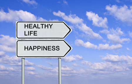 Road signs to healthy life and happiness