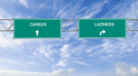 laziness: Road sign to career and laziness Stock Photo