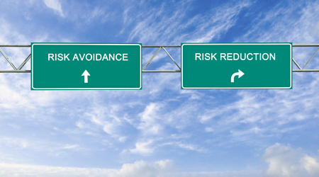 avoidance: Road sign to risk avoidance and reduction