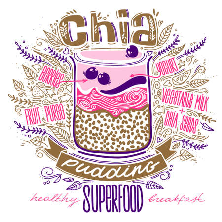 chia pudding in doodle style with lettering. breakfast superfood. hipsters dessert. healthy food concept lifestyle. chia seeds smoothie recipe.