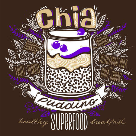 chia pudding in a glass in doodle style with lettering on brown background. healthy food concept lifestyle. breakfast superfood. chia seeds, recipe. 向量圖像