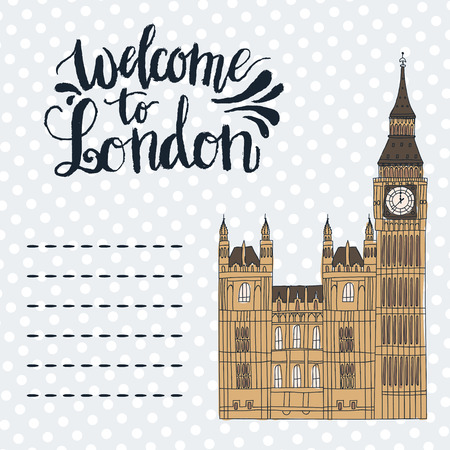 Lettering Welcome to London. Big ben doodle illustration. Illustration