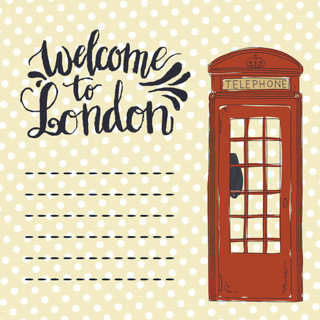 telephone box: Lettering Welcome to London. UK british illustration. London Telephone red box. Greeting card with hand drawn telephone. Polka dot pattern. Percfect for postcards.