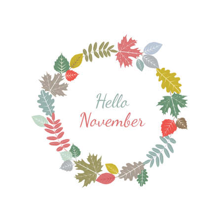 Fall leaves wreath. Autumn leaves round frame. Pastel autumn colors vector illustration. Hello November text