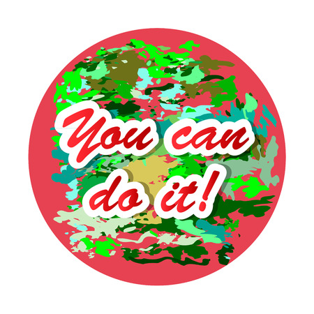 You can do it! Just Start lettering of an inspirational saying. Quote Typographical Poster Template, vector design