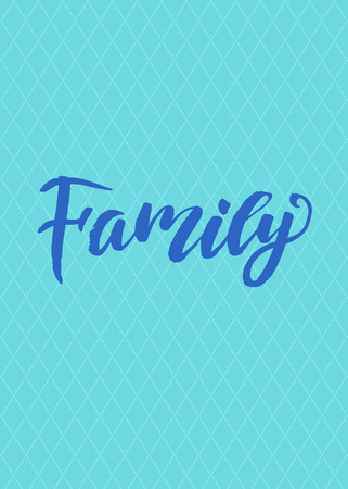 Family calligraphy. poster or card. Blue Letters on the blue background