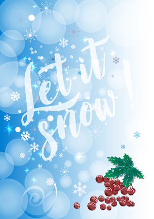 Winter background with red berry. Can be use as banner or poster.Vector calligraphy.
