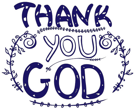 Thank you GOD. Inspirational and motivational quote. Modern brush calligraphy. Words about God. Hand drawn lettering. Phrase for t-shirts, posters and wall art. Isolated. Vector design. 일러스트
