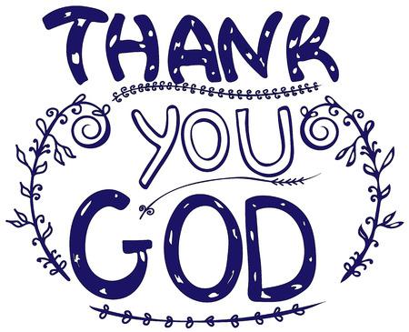 신 이시여 감사합니다. 영감과 동기 부여 따옴표. 현대 브러시 서예. 하나님에 대한 단어. 손 글씨를 그려. 티셔츠, 포스터, 벽 예술에 대한 구문. 외딴. 벡터 디자인.