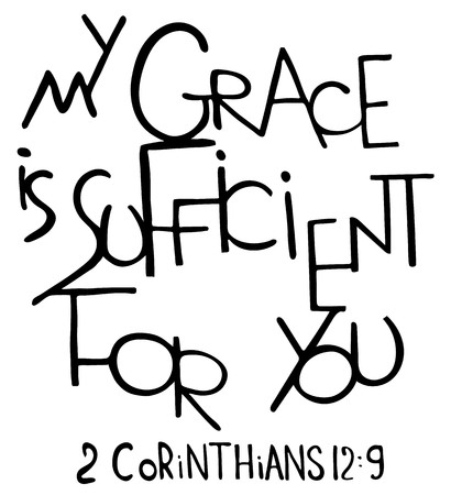 My grace is sufficient for you. Inspirational and motivational quote. Modern brush calligraphy. Hand drawn lettering. Phrase for t-shirts, posters and wall art. Isolated on white background. Vector design.