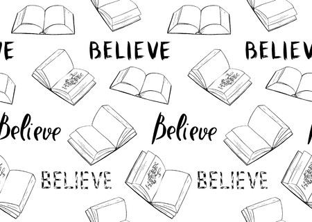 Believe. Books and Bible lettering. Brush calligraphy. Hand drawing illustration.  Words about God. Seamless vector pattern.