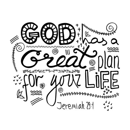 God has a great plan for your life. Bible lettering. Brush calligraphy. Hand drawing illustration. Words about God. 向量圖像
