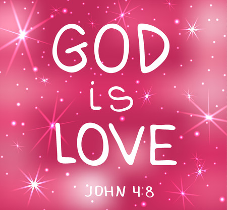 GOD is love . Bible lettering.  Brush calligraphy. Hand drawing illustration.  Words about God. Vector design. Pink background with particles and stars Vettoriali
