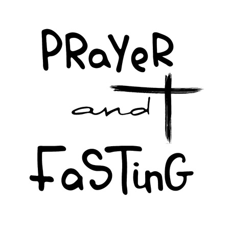Prayer and Fasting. Bible lettering. The time of Lent. Brush calligraphy. Words about God. The symbol of the Christian religion. Vector design. Hand illustration. Stock Illustratie