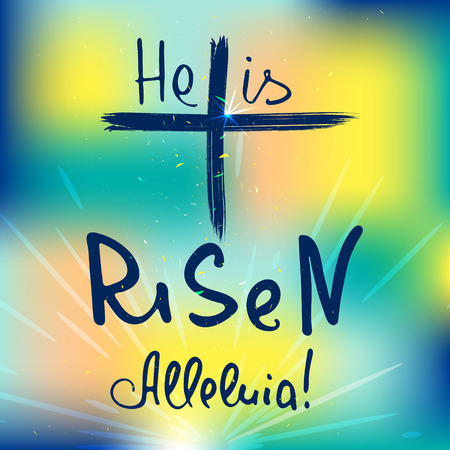 Abstract cross with rays.  He is risen. Alleluia.  Bible lettering.  Brush calligraphy.  Words about God. Vector design.