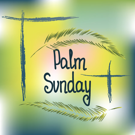 Handwritten text Palm Sunday. Vector design.