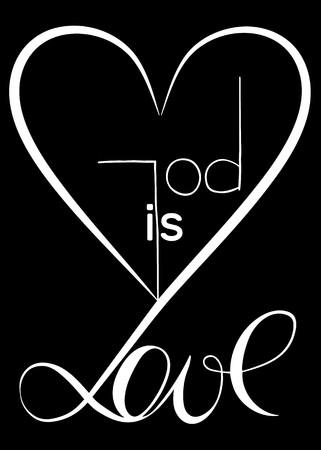 God is love. Vector design. Graphic Illustration Illustration