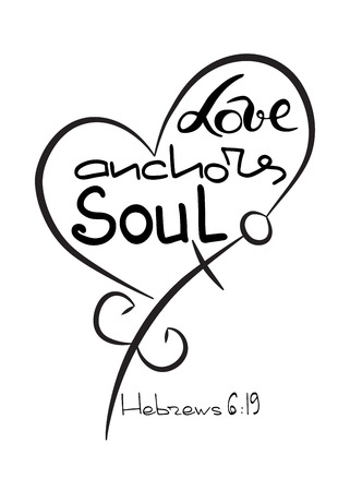 Love anchors soul .  Bible lettering.  Anchor cross in the Christian religion.  Cross and crescent symbols of the birth of  Jesus Christ  from the body of Mary. Vector design.
