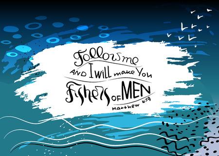 Síganme y los haré pescadores de hombres. Letras de la Biblia. Palabras de Jesucristo a sus alumnos. Ilustración de vector