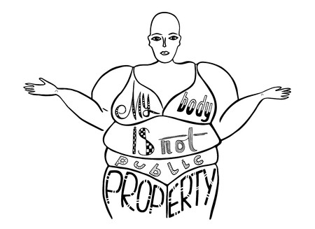Silhouette of a woman. The slogan of radical feminism. My body is not public property. Vector designe for emblem, t-shirt, sticker, poster