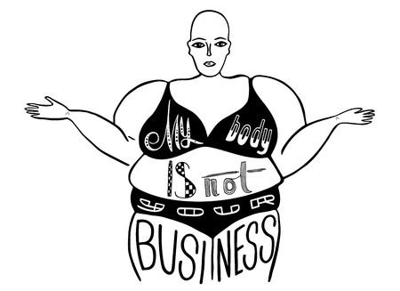 Silhouette of a woman. The slogan of radical feminism. My body is not your business. Vector designe for emblem, t-shirt, sticker, poster Ilustração