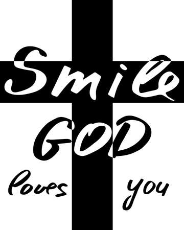 Smile God loves you. Inspirational and motivational religious quote. Modern brush calligraphy. Hand drawn lettering. Print for poster, t-shirt, bag, cups, card, flyer, sticker, badge. Vector design. Isolated on white background. Ilustração