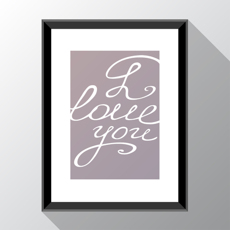 Vector template with photo frame and text I love you. Template for style design.