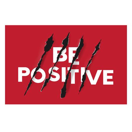 Be positive. Vector illustration for t-shirt Ilustração