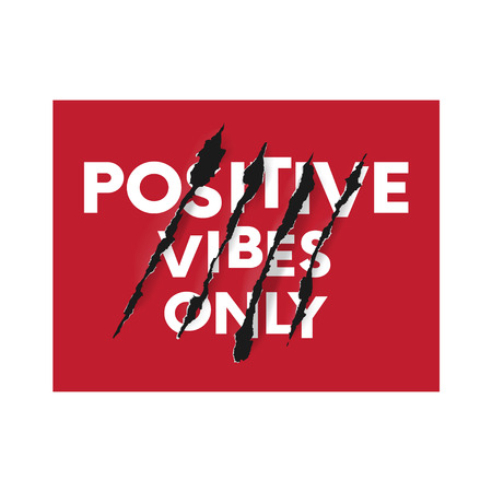 Positive wibes only. Vector illustration for t-shirt