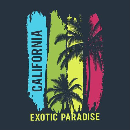California Exotic Paradis. Vector t-shirt design with typography. Use for fashion wear, apparel t-shirt, print, textile, banner, flyer. Vector isolated Ilustrace