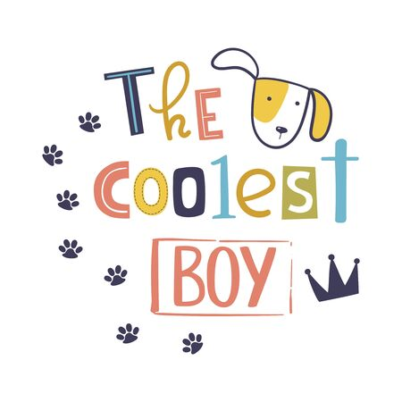 The coolest boy. Cute t-shirt design for kids. Cartoon hand drawn vector illustration with lettering. Perfect for kids fashion wear, apparel t-shirt print, textile, surface design