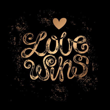 locution: The phrase Love wins. Gold stamping on a black background. Vector illustration lettering. Designed for wedding invitations, printing on T-shirts.