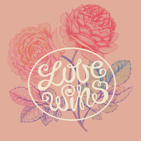 wins: The phrase Love wins and flowers roses. Vector illustration lettering. Designed for wedding invitations, print on T-shirts. Illustration