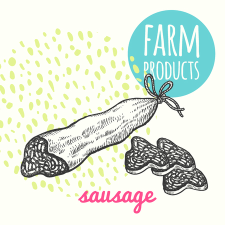 Vector illustration of farmers sausage product. Style hand-drawing, sketch. Farm product isolated on white background. Modern design for signage, posters, advertising, farm shops, markets, packaging.