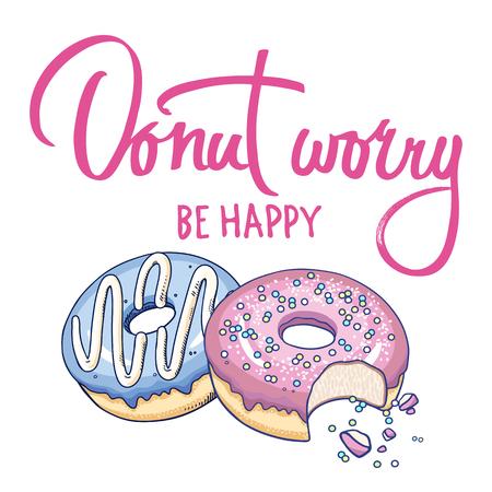 """Donuts en inscriptie """"Donut zorgen wees blij"""" op een witte achtergrond. Ontwerp voor T-shirts, keukenontwerp, covers, menu's, caféborden. Platte vector illustratie kunst. Stock Illustratie"""