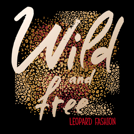 Empreinte d'animal. Taches de fourrure de léopard. Inscription « Sauvage et libre ». Impression de feuille d'or et de couleur rouge sur fond noir. Modèle abstrait. Modèle pour écharpe ou oreiller design. Style de bête.