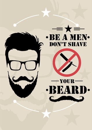 groomed: a man with a beard and text. be a man, dont shave your beard