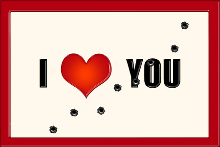 I love you caption on beige background and red frame with bullet holes across