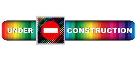 restricted area sign: under construction banner Illustration