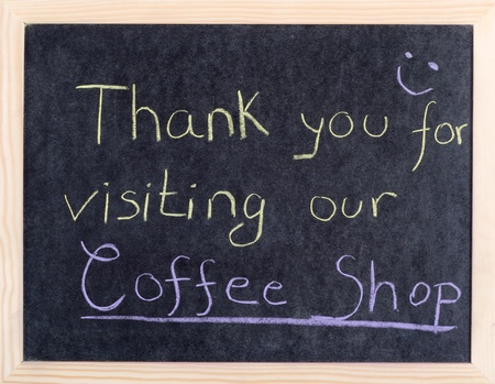 thank you for visiting our coffee shop Stock Photo - 10961875