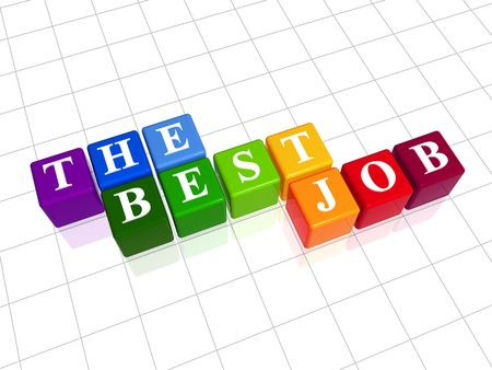 work path: 3d colour boxes with text - the best job, word Stock Photo