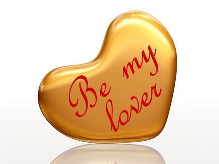 3d golden heart, red letters, text - Be my lover, isolated photo