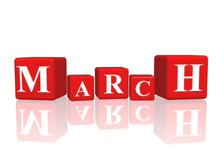 three month: 3d red cubes with letters makes march