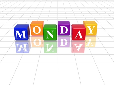 weekday: 3d coloured cubes with letters makes monday