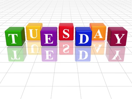 weekday: 3d coloured cubes with letters makes tuesday