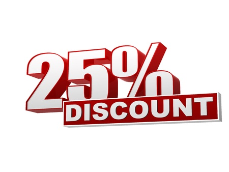 selling off: text 25 percentages discount 3d red white banner, letters and block, business concept