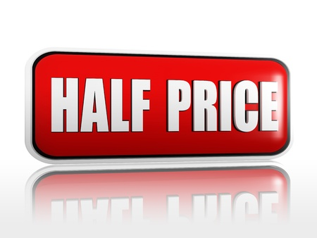 bargain: half price - 3d red banner with white text like button, business concept Stock Photo