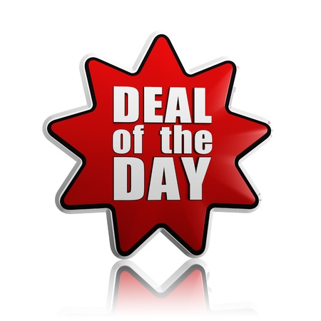 deal in: deal of the day - text in 3d red star banner like button, business concept Stock Photo